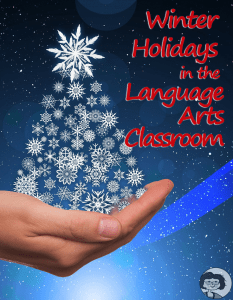 Winter Holidays in the Language Arts Classroom