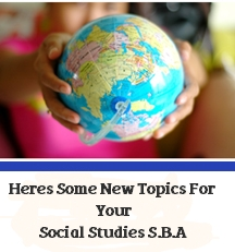 List Of Topics For Social Studies Sba Classtalkers
