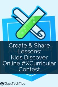 create-share-lessons-kids-discover-online-xcurricular-contest