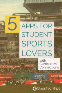 5-apps-for-student-sports-lovers-with-curriculum-connections-1