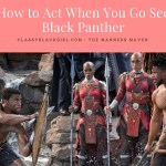 Black Panther Movie Etiquette