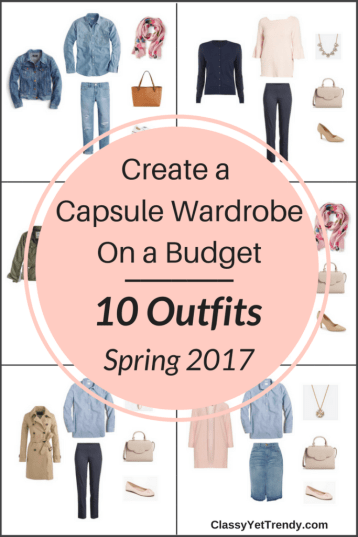 Create a Capsule Wardrobe on a Budget: 10 Spring Outfits by Classy, Yet Trendy