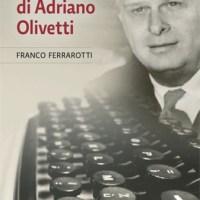 La concreta utopia di Adriano Olivetti