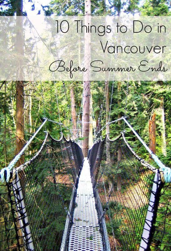 Ten things to do in Vancouver before the summer ends. Number 6 is one of my favorites! (via thetravellingmom.ca)
