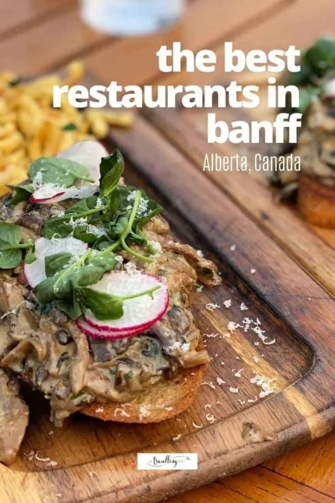 mushrooms on toast banff restaurant
