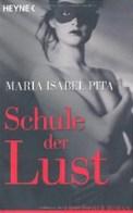 Schule der Lust - Maria Pita (1/5) 301 Seiten