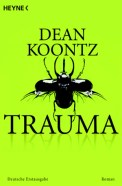 Trauma - Dean Koontz (4/5) 480 Seiten