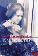 Kratzspuren - Katarina von Bredow (5/5) 144 Seiten