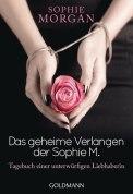 Das geheime Verlangen der Sophie M. - Sophie Morgen (3/5) 318 Seiten