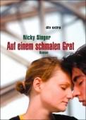 Auf einem schmalen Grat - Nicky Singer (2/5) 188 Seiten