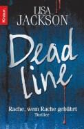 Deadline - Lisa Jackson (4/5) 528 Seiten