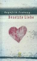 Besetzte Liebe - Ragnfrid Trohaug (3/5) 155 Seiten