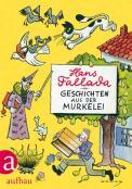 Geschichten aus der Murkelei – Hans Fallada (4/5) 206 Seiten