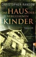 Das Haus der vergessenen Kinder - Christopher Ransom (4/5) 423 Seiten