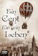 Ein Cent für ein Leben – Luca Di Fulvio (2/5) 42 Seiten