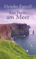 Ein Turm am Meer - Deirdre Purcell (5/5) 478 Seiten