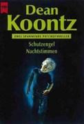Schutzengel/Nachtstimmen - Dean Koontz (4/5) 627 Seiten