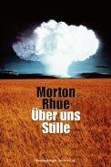 Über uns Stille - Morton Rhue (4/5) 240 Seiten