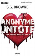 Anonyme Untote - S. G. Browne (5/5) 384 Seiten