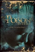 Die Poison Diaries - Maryrose Wood (4/5) 266 Seiten