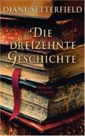 Die dreizehnte Geschichte - Diane Setterfield (4/5) 525 Seiten