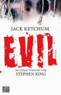 Evil – Jack Ketchum (4/5) 334 Seiten