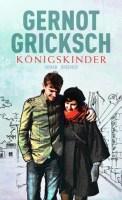 Königskinder - Gernot Gricksch (5/5) 347 Seiten