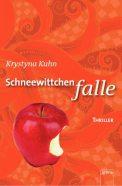 Schneewittchenfalle - Krystyna Kuhn (3/5) 200 Seiten