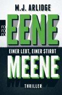 Eene Meene - M. J. Arlidge (3/5) 365 Seiten