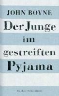 Der Junge im gestreiften Pyjama - John Boyne (5/5) 272 Seiten