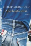Apachenfreiheit - Philip Meinhold (3/5) 238 Seiten