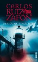 Der dunkle Wächter - Carlos Ruiz Zafón (3/5) 352 Seiten