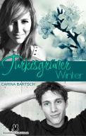 Türkisgrüner Winter – Carina Bartsch (4/5) 464 Seiten