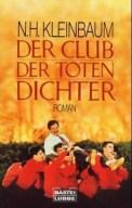 Der Club der toten Dichter - Nancy H. Kleinbaum (5/5) 160 Seiten