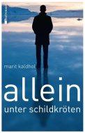 Allein unter Schildkröten - Marit Kaldhol (3/5) 134 Seiten