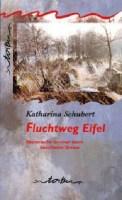 Fluchtweg Eifel – Katharina Schubert (3/5) 109 Seiten