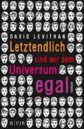Letztendlich sind wir dem Universum egal - David Levithan (4/5) 400 Seiten