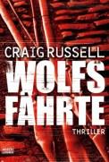 Wolfsfährte - Craig Russel (3/5) 397 Seiten