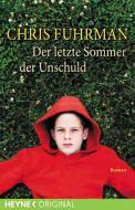 Der letzte Sommer der Unschuld – Chris Fuhrman (2/5) 238 Seiten