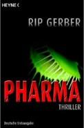 Pharma - Rip Gerber (5/5) 511 Seiten