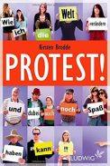 Protest! - Kirsten Brodde (4/5) 222 Seiten