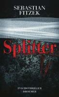 Splitter- Sebastian Fitzek (4/5) 376 Seiten