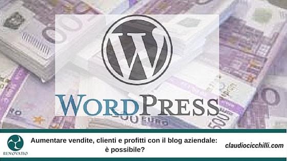 Aumentare clienti, vendite e profitti con il blog aziendale