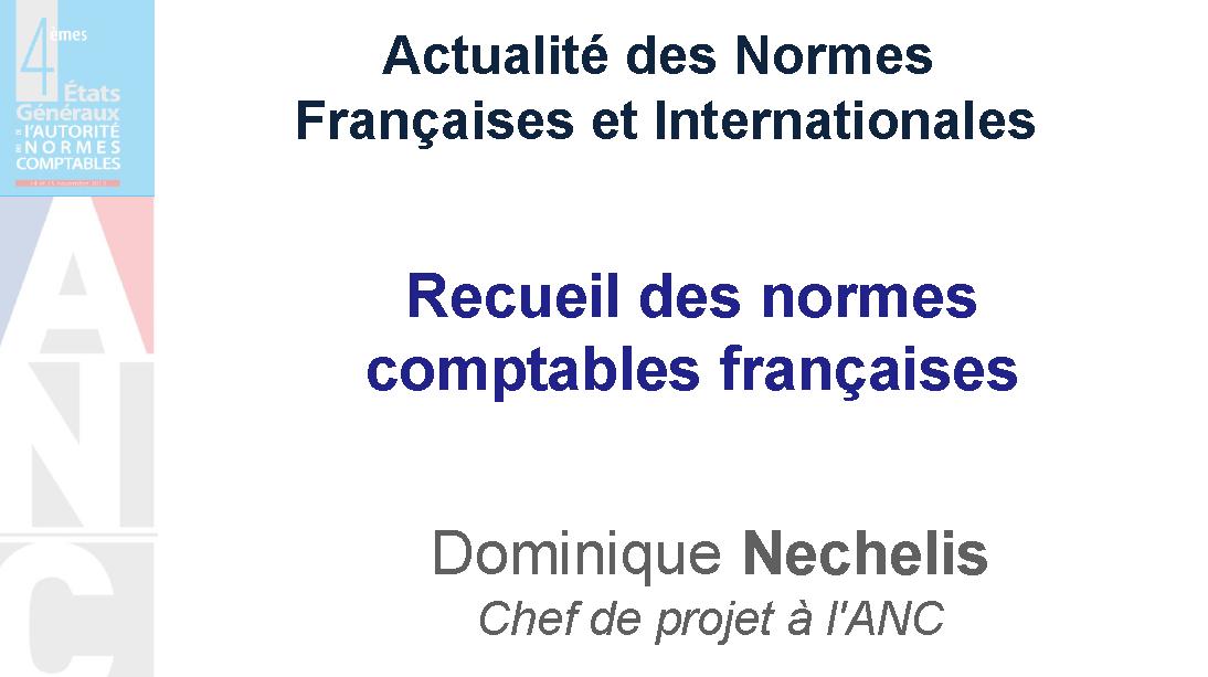 Recueil des normes comptables françaises – comptes annuels de l'autorité des normes comptables