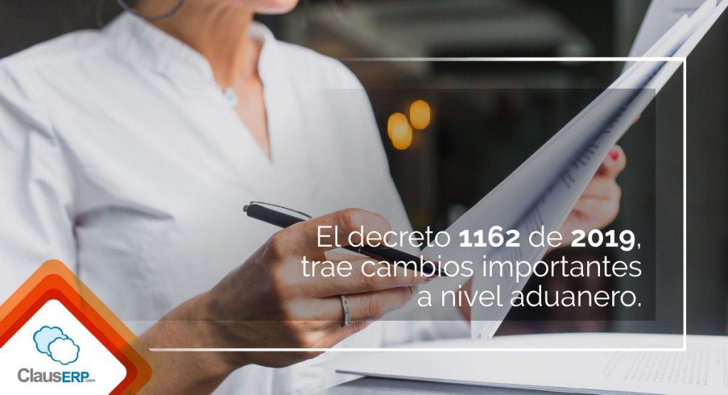 Cambios regimen aduanero - Decreto 1162 de 2019 - ClausERP