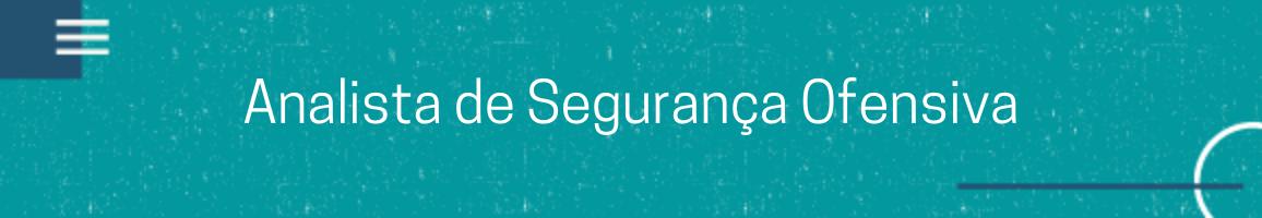 banner vaga Analista de Segurança Ofensiva