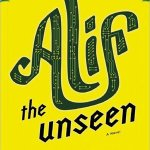 Book Review: 'Alif the Unseen' by G. Willow Wilson
