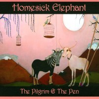 Homesick Elephant - The Pligrim and the Pen