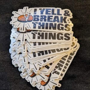 Cool Clay Shooting Stickers - Shooting Sports Gifts - I Yell & Break Things Die Cut Decals