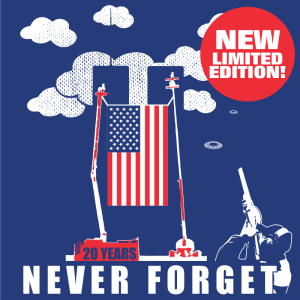 911 Never Forget T Shirt Clay Shooting Towers - 911 20th Anniversary Shirt